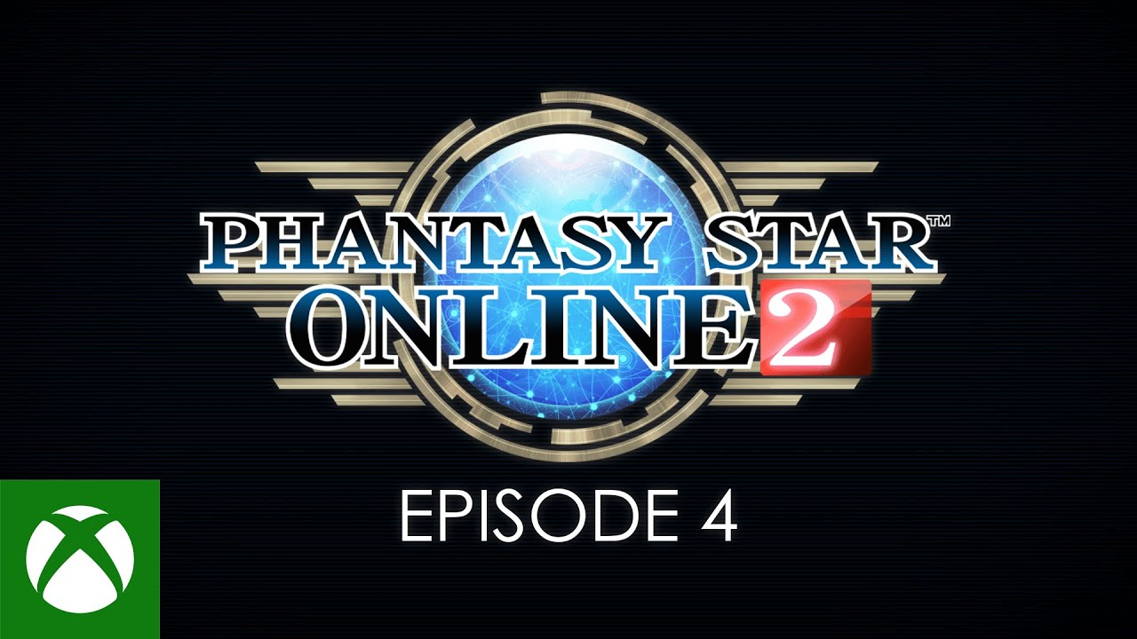 Phantasy Star Online 2 Episode 4 Launch Trailer