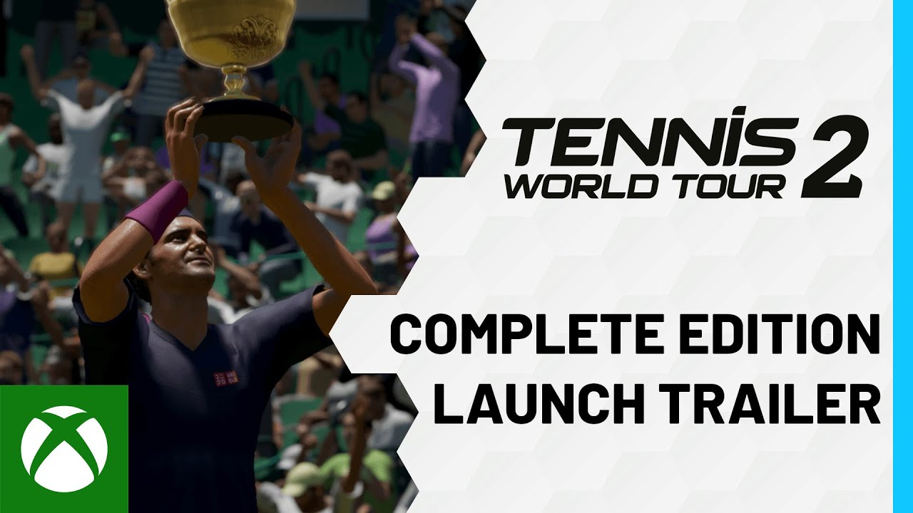 Tennis World Tour 2 Complete Edition Launch Trailer